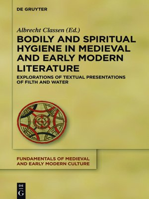 cover image of Bodily and Spiritual Hygiene in Medieval and Early Modern Literature