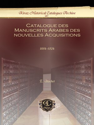 cover image of Catalogue des Manuscrits Arabes des nouvelles Acquisitions
