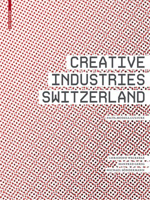 cover image of Creative Industries Switzerland