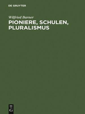 cover image of Pioniere, Schulen, Pluralismus