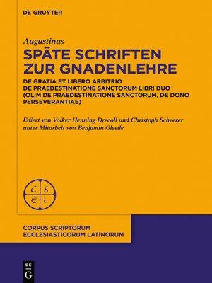 cover image of Späte Schriften zur Gnadenlehre