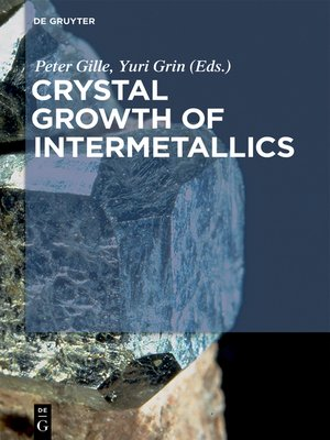 cover image of Crystal Growth of Intermetallics