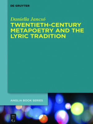 cover image of Twentieth-Century Metapoetry and the Lyric Tradition