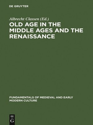 cover image of Old Age in the Middle Ages and the Renaissance
