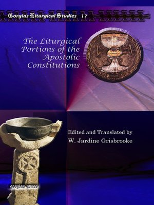 cover image of The Liturgical Portions of the Apostolic Constitutions