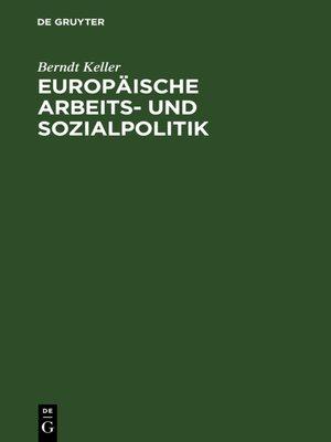 cover image of Europäische Arbeits- und Sozialpolitik