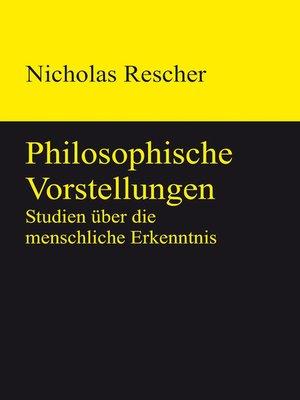 cover image of Philosophische Vorstellungen