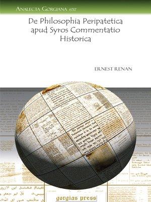 cover image of De Philosophia Peripatetica apud Syros Commentatio Historica