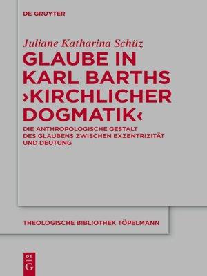 cover image of Glaube in Karl Barths 'Kirchlicher Dogmatik'