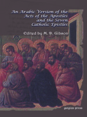 cover image of An Arabic Version of the Acts of the Apostles and the Seven Catholic Epistles