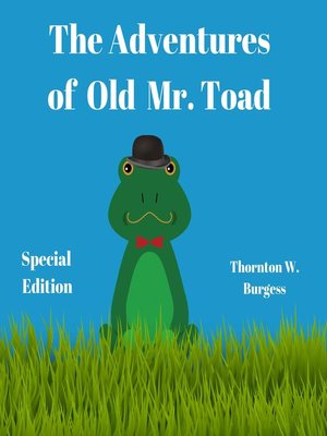 cover image of The Adventures of Old Mr. Toad