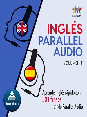 cover image of Aprende ingls rpido con 501 frases usando Parallel Audio - Volumen 1