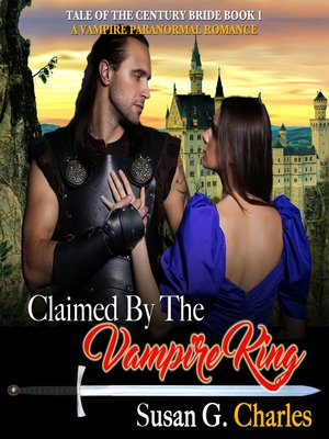 cover image of Claimed by the Vampire King, Book 1