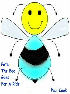 cover image of Pete the Bee Goes for a Ride