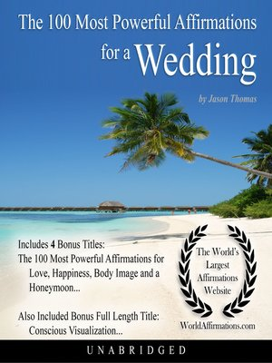 cover image of The 100 Most Powerful Affirmations for a Wedding