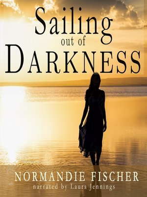 cover image of Sailing out of Darkness