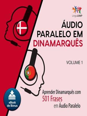 cover image of Aprender Dinamarquês com 501 Frases em udio Paralelo - Volume 1