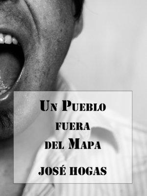 cover image of Un Pueblo fuera del Mapa