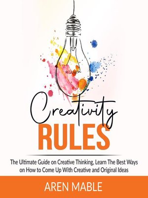 cover image of Creativity Rules