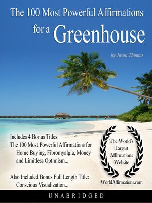 cover image of The 100 Most Powerful Affirmations for a Greenhouse