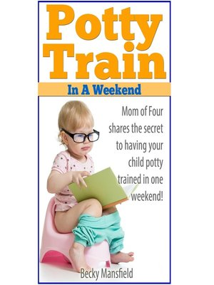 cover image of Potty Train in a Weekend