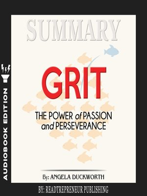 cover image of Summary of Grit: The Power of Passion and Perseverance by Angela Duckworth