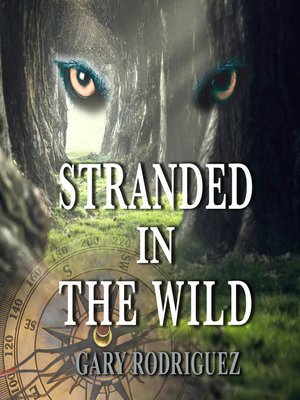 cover image of Stranded in the Wild