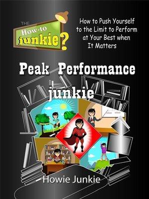 cover image of Peak Performance Junkie