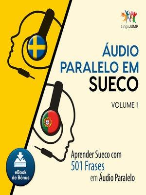cover image of Aprender Sueco com 501 Frases em udio Paralelo - Volume 1