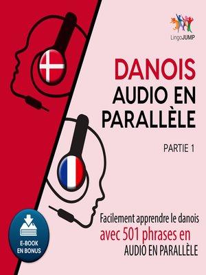 cover image of Facilement apprendre ledanoisavec 501 phrases en audio en parallle - Partie 1