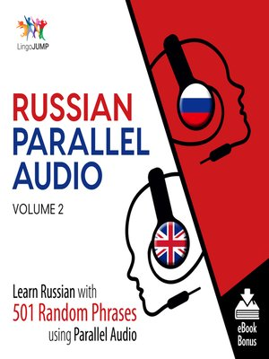 cover image of Learn Russian with 501 Random Phrases using Parallel Audio - Volume 2