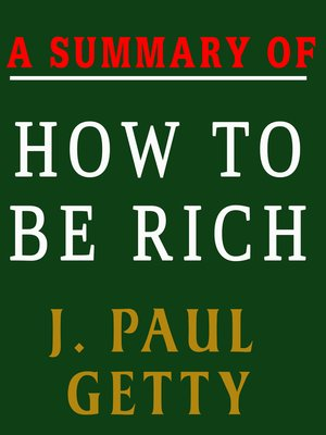 cover image of A Summary of How to Be Rich