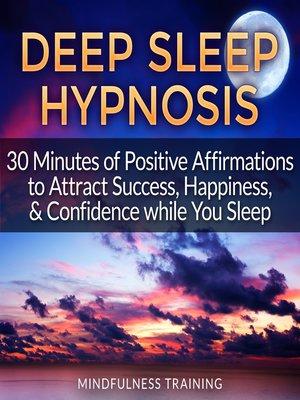 Deep Sleep Hypnosis by Mindfulness Training · OverDrive