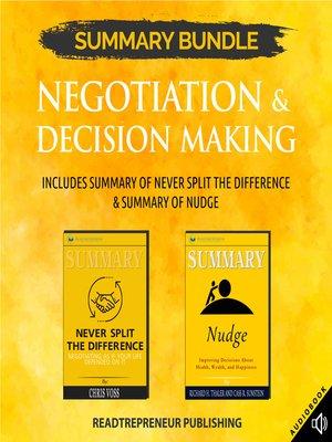 cover image of Summary Bundle: Negotiation & Decision Making