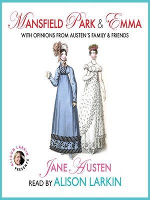 cover image of Mansfield Park and Emma with Opinions from Austen's Family and Friends