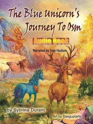 cover image of The Blue Unicorn's Journey to Osm