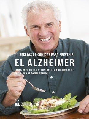 cover image of 41 Recetas de Comidas para Prevenir el Alzheimer