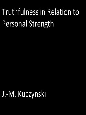 cover image of Truthfulness in Relation to Personal Strength