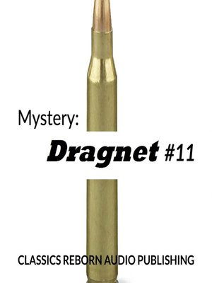 cover image of Dragnet #11