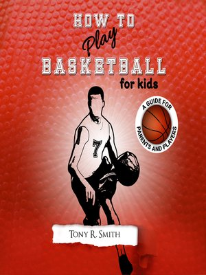 cover image of How to Play Basketball for Kids