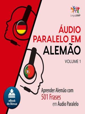 cover image of Aprender Alemo com 501 Frases em udio Paralelo - Volume 1