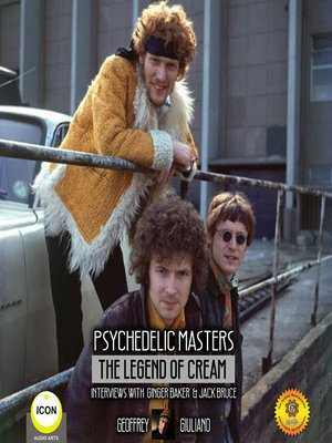 cover image of Psychedelic Masters: The Legend of Cream