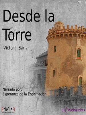 cover image of Desde la torre