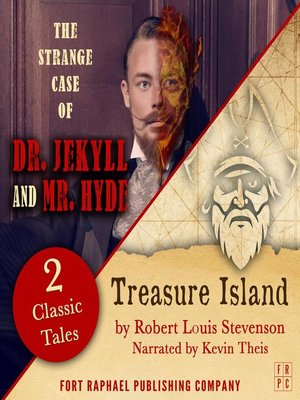 cover image of Treasure Island AND the Strange Case of Dr. Jekyll and Mr. Hyde--Two Classic Tales!