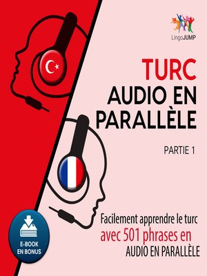 cover image of Facilement apprendre le turcavec 501 phrases en audio en parallle - Partie 1