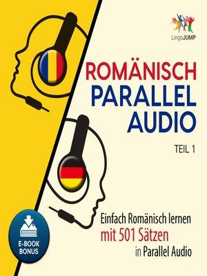 cover image of Einfach Rumänisch lernen mit 501 Sätzen in Parallel Audio - Teil 1