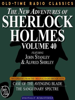 cover image of The New Adventures of Sherlock Holmes, Volume 40, Episode 1