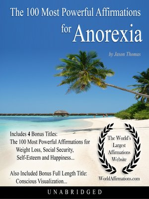 cover image of The 100 Most Powerful Affirmations for Anorexia