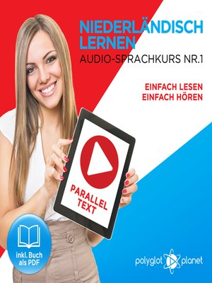cover image of Niederländisch Lernen - Einfach Lesen - Einfach Hören: Niederländisch Paralleltext - Audio-Sprachkurs Nr. 1