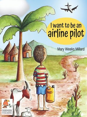 cover image of I Want to Be an Airline Pilot